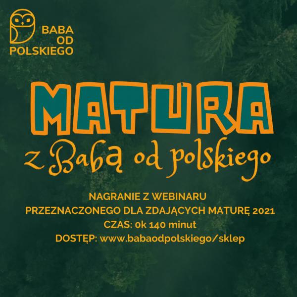 Matura - webinar - Baba odpolskiego