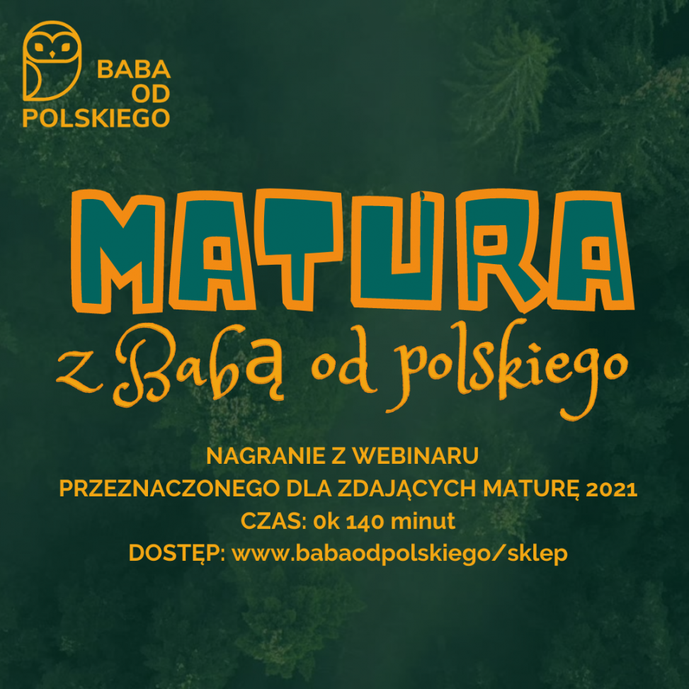 Matura - webinar - Baba od polskiego